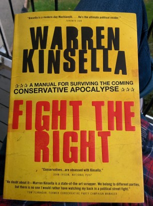 Fight The Right: A Manual for Surviving the Coming Conservative Apocalypse by Warren Kinsella (Jenni Sheppard)